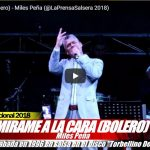 (AUDIO) Mírame a la cara (Version BOLERO) – @MilesPena (@LaPrensaSalsera 2018)