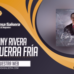 (AUDIO) Esta Guerra Fría – Johnny Rivera @Lluviamusic (@Laprensasalsera 2019)